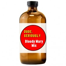 Dude, Seriously Bloody Mary Mix