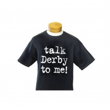 Kentucky Derby T-shirt-Talk Derby to Me Large