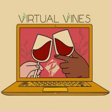 Virtual Vines Tasting 02.25.21